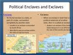 political enclaves and exclaves