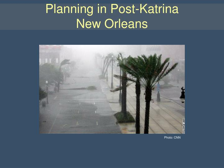 planning in post katrina new orleans n.