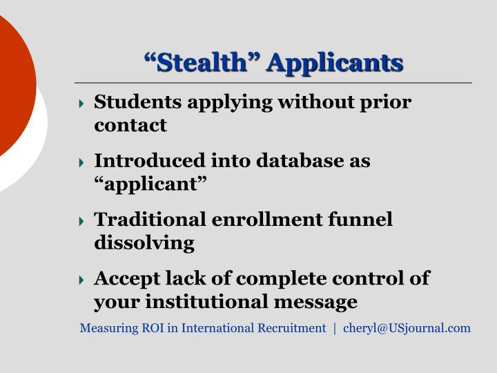 Stealth applicants