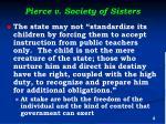 pierce v society of sisters1