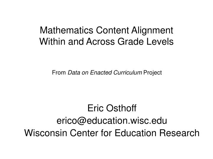 mathematics content alignment within and across grade levels n.