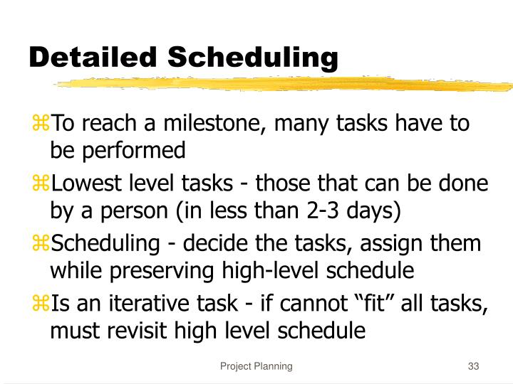 Detailed Scheduling