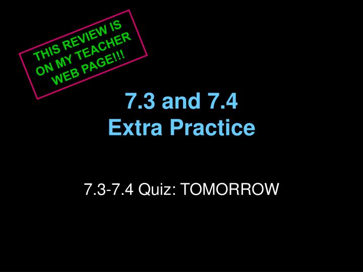 7 3 and 7 4 extra practice n.