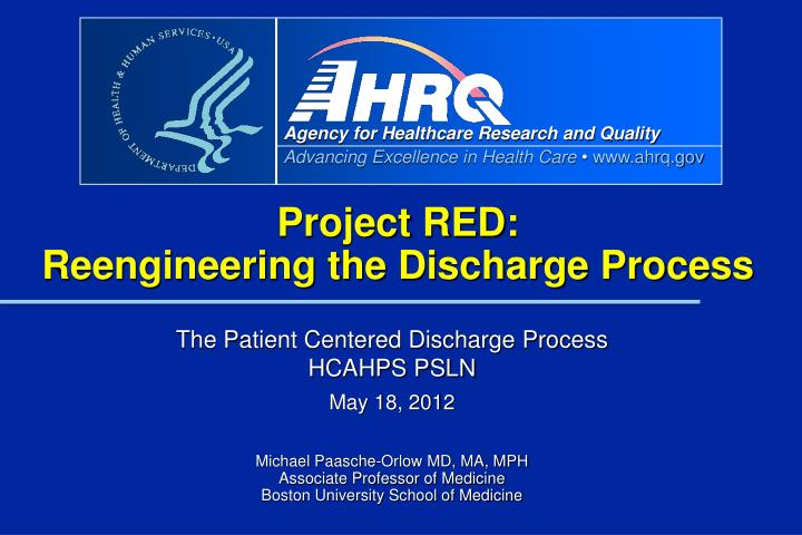 project red reengineering the discharge process n.