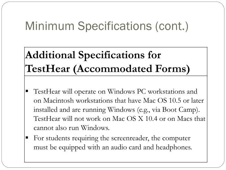 Minimum Specifications (cont.)