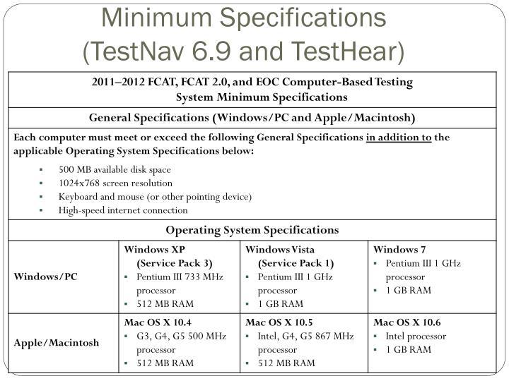 Minimum specifications testnav 6 9 and testhear