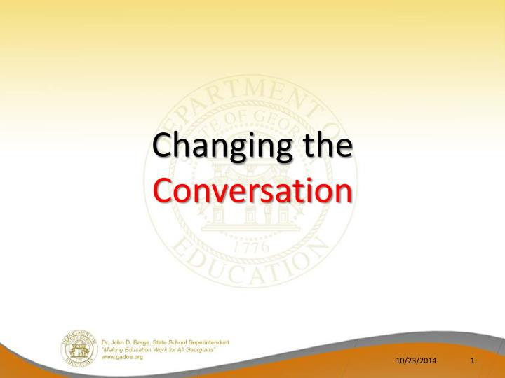 changing the conversation n.