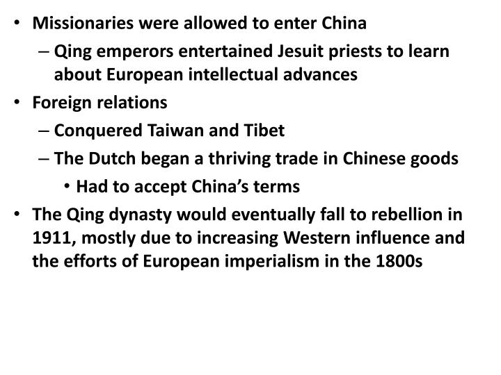 Missionaries were allowed to enter China