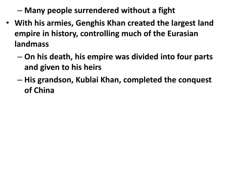 Many people surrendered without a fight