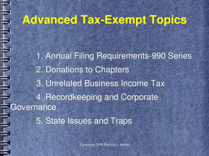 Advanced tax exempt topics