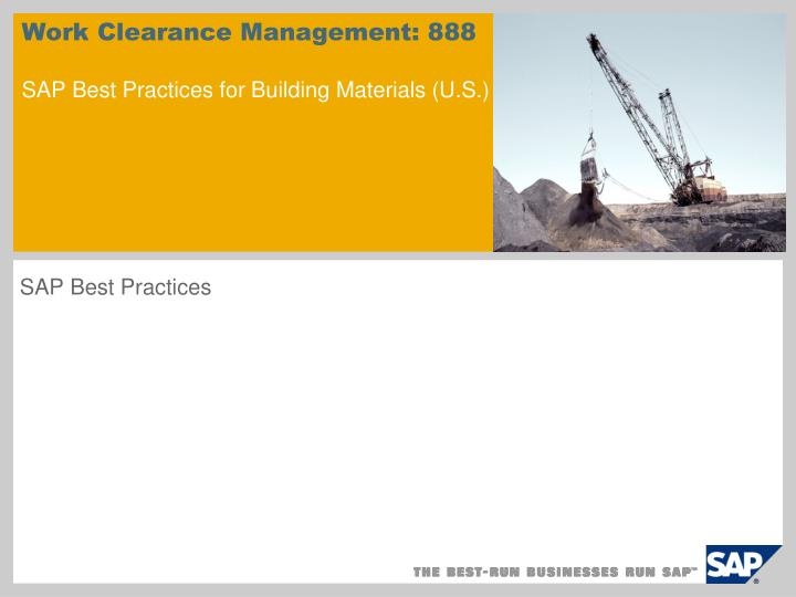 Work clearance management 888 sap best practices for building materials u s