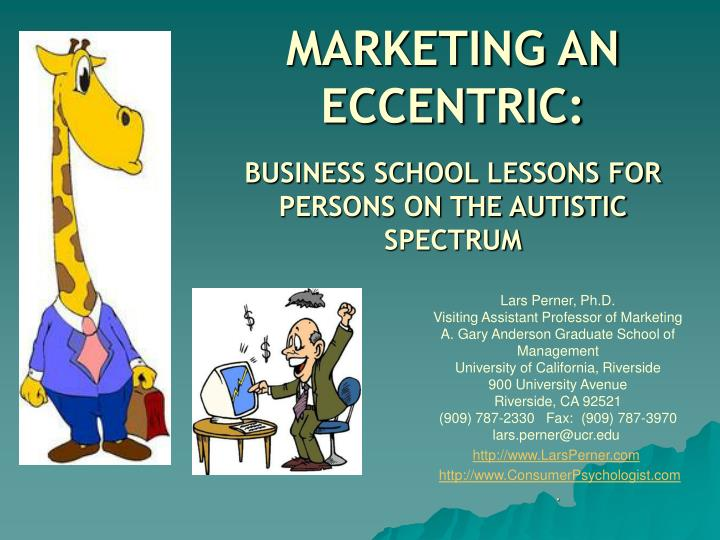 marketing an eccentric business school lessons for persons on the autistic spectrum n.