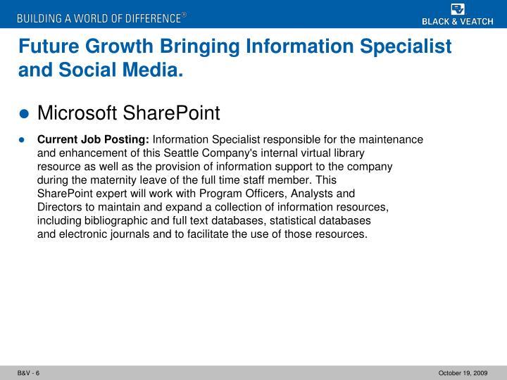 Future Growth Bringing Information Specialist