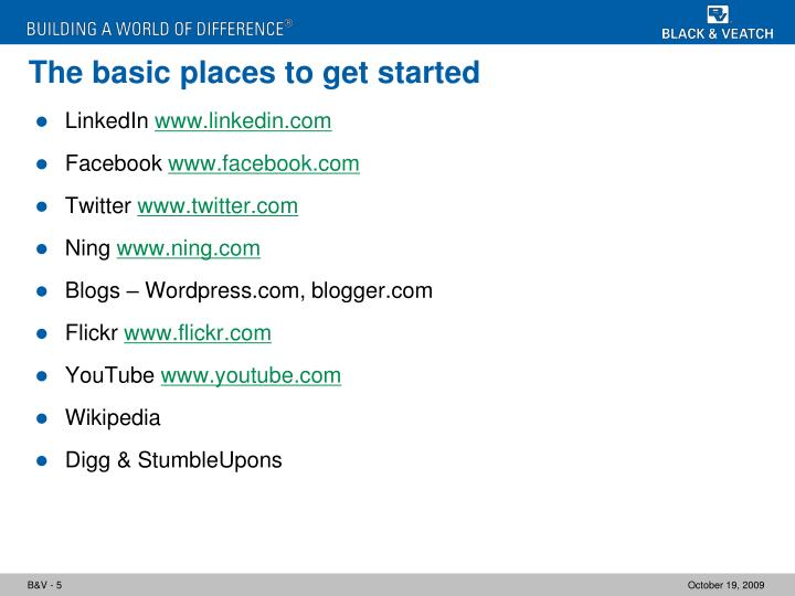 The basic places to get started