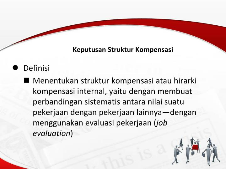Keputusan Struktur Kompensasi