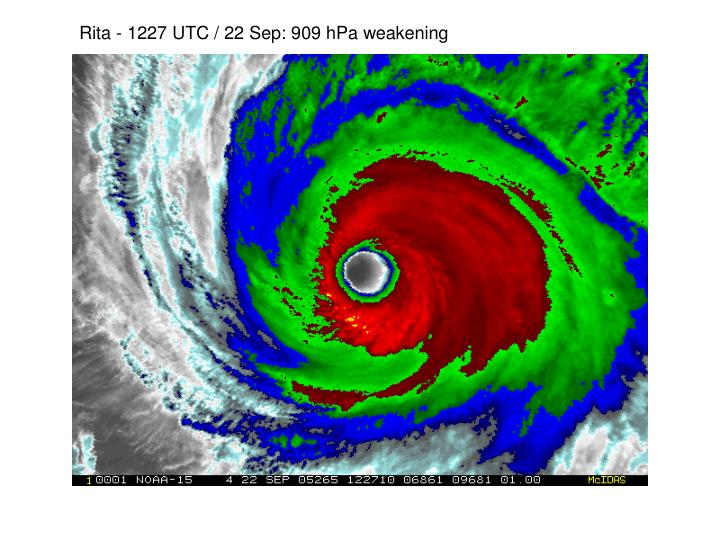 Rita - 1227 UTC / 22 Sep: 909 hPa weakening