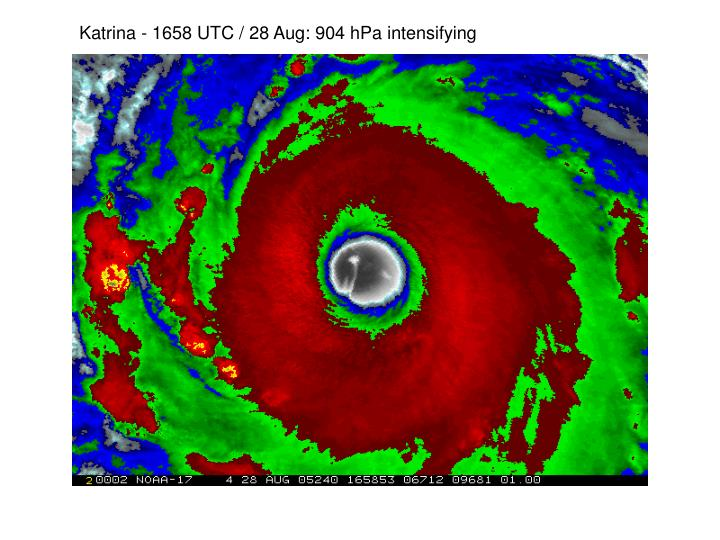 Katrina - 1658 UTC / 28 Aug: 904 hPa intensifying