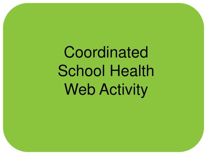 Coordinated School Health Web Activity