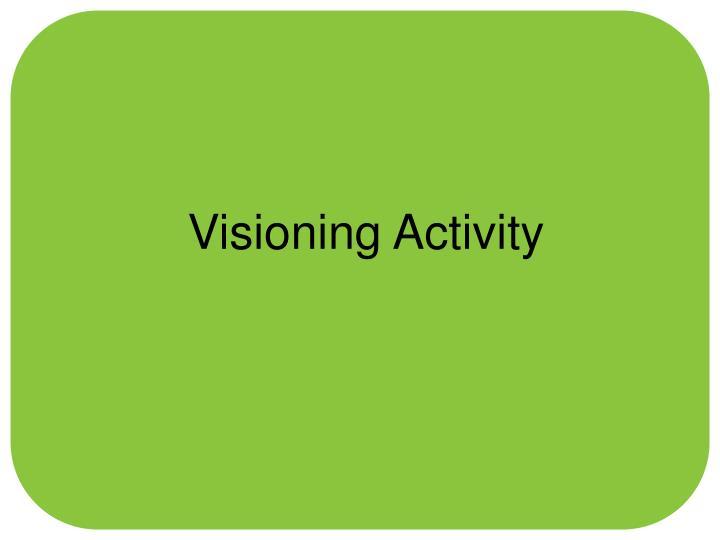 Visioning Activity