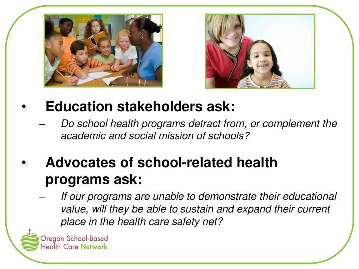 Education stakeholders ask: