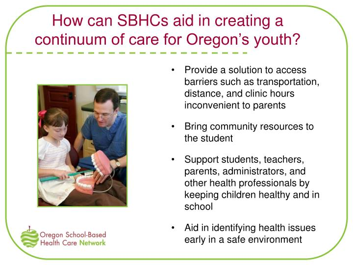 How can SBHCs aid in creating a continuum of care for Oregon's youth?