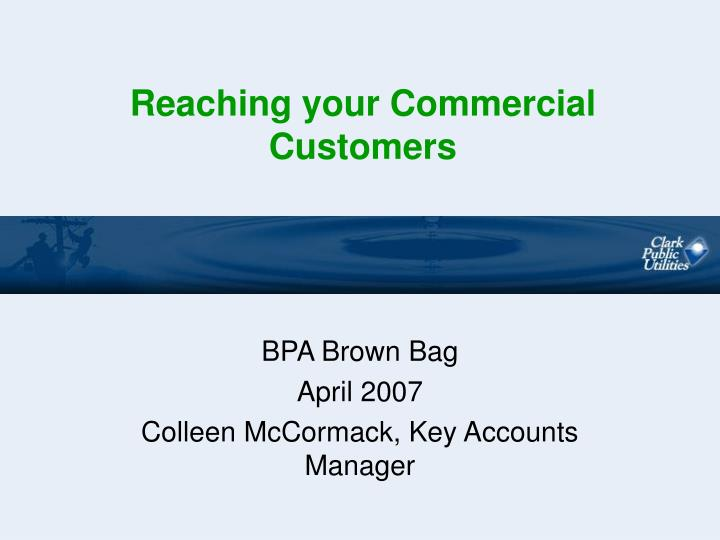 reaching your commercial customers n.