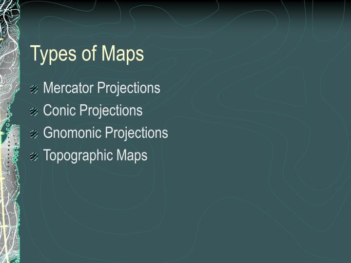 types of maps n.