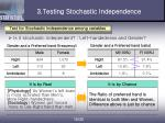 3 testing stochastic independence