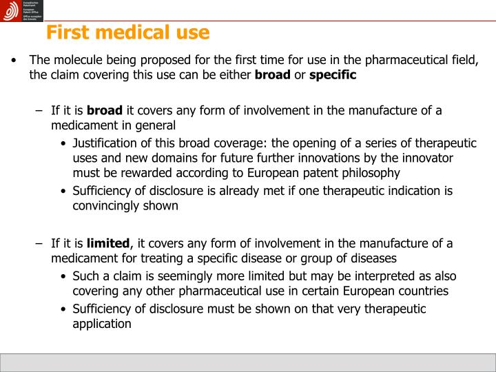First medical use
