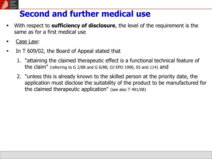Second and further medical use