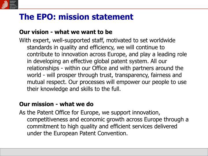 The EPO: mission statement