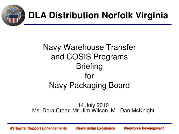 navy warehouse transfer and cosis programs briefing for navy packaging board n.