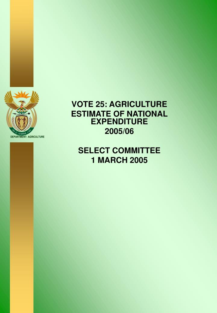 vote 25 agriculture estimate of national expenditure 2005 06 select committee 1 march 2005 n.