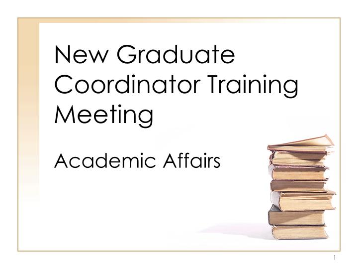 new graduate coordinator training meeting n.