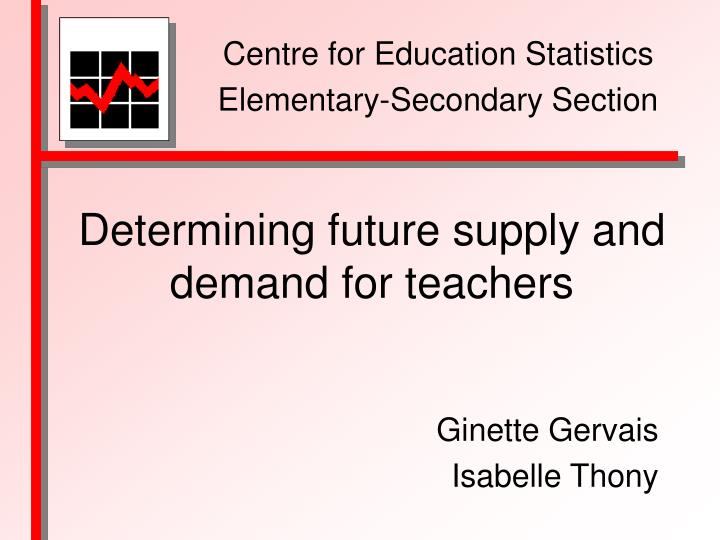 determining future supply and demand for teachers n.