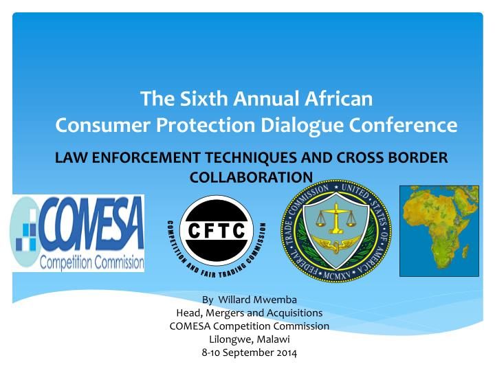the sixth annual african consumer protection dialogue conference n.