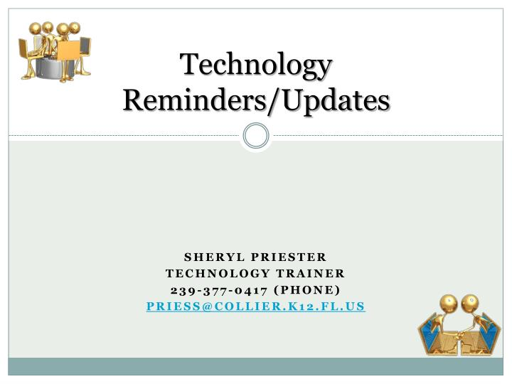 technology reminders updates n.