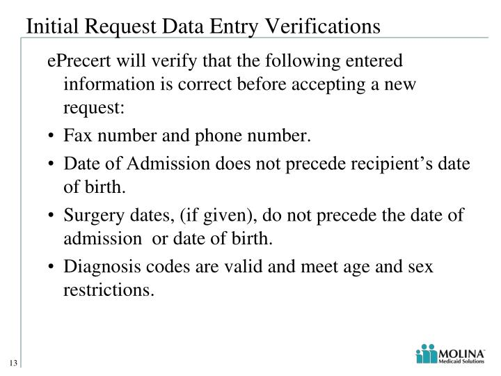 Initial Request Data Entry Verifications