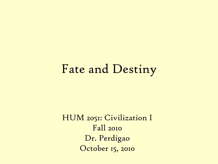 fate and destiny n.
