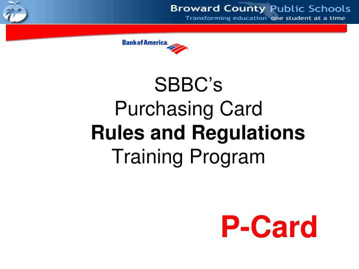 sbbc s purchasing card rules and regulations training program n.
