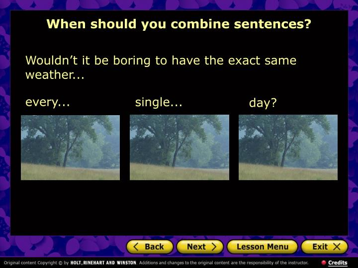 When should you combine sentences