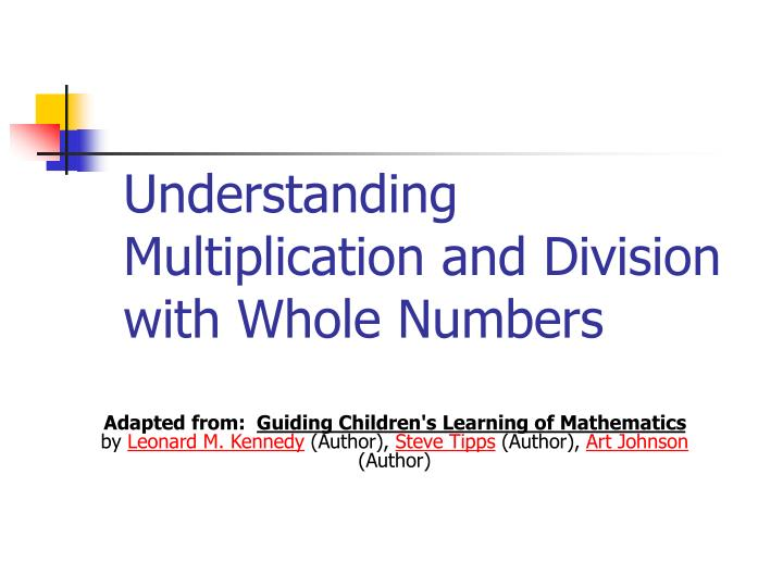 understanding multiplication and division with whole numbers n.