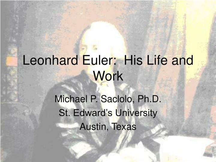 leonhard euler his life and work n.