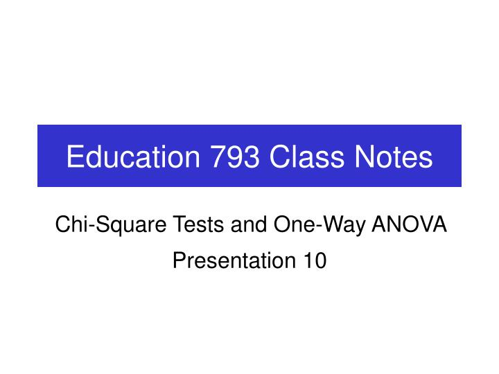 education 793 class notes n.