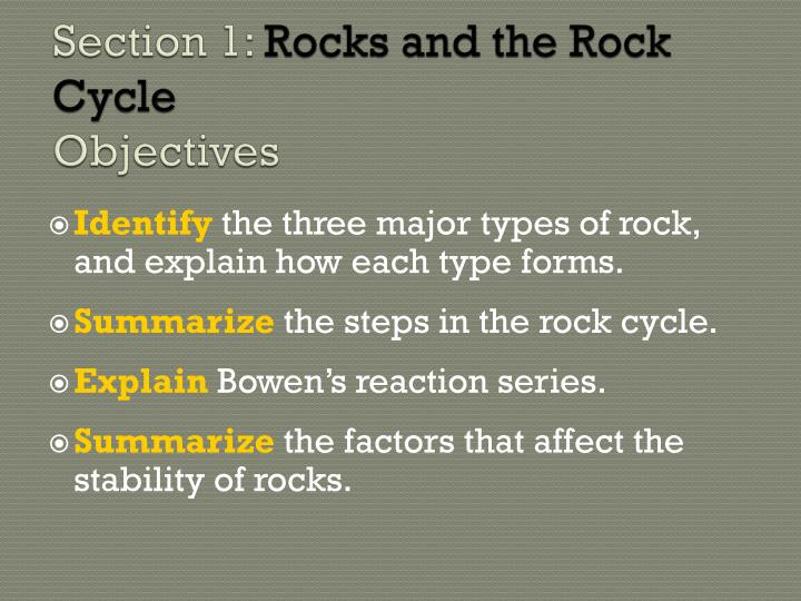 section 1 rocks and the rock cycle objectives n.