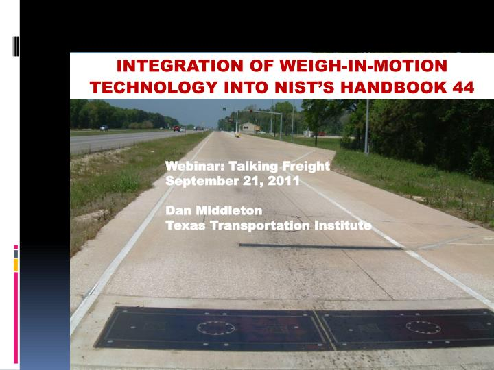 integration of weigh in motion technology into nist s handbook 44 n.