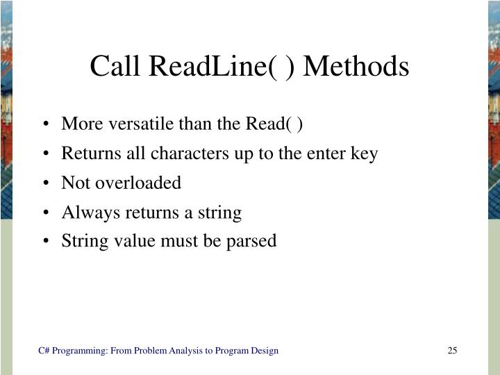 Call ReadLine( ) Methods