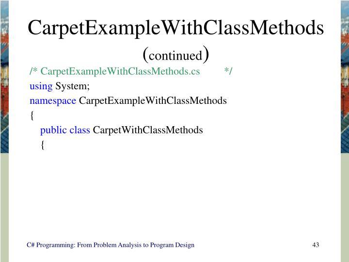 CarpetExampleWithClassMethods