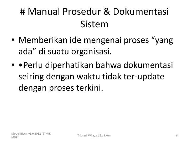 # Manual Prosedur & Dokumentasi Sistem