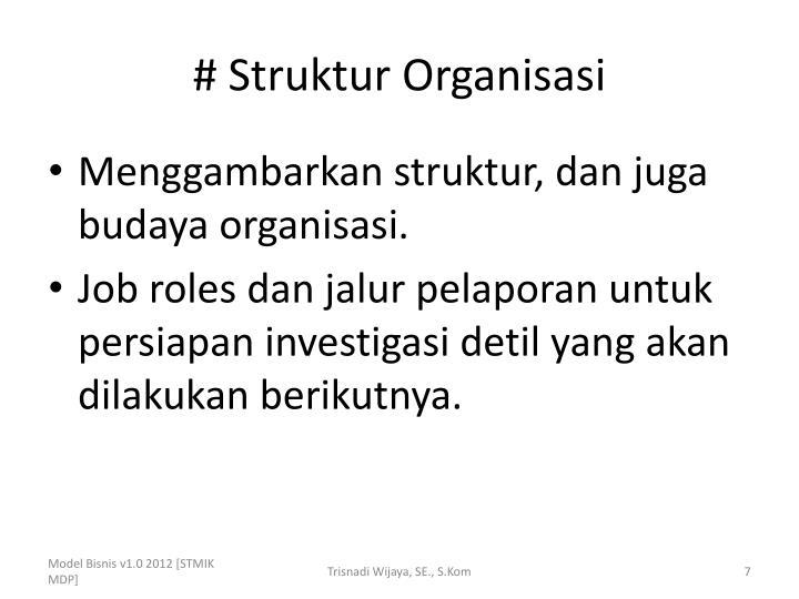 # Struktur Organisasi